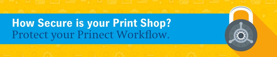 Prinect Secure Workflow