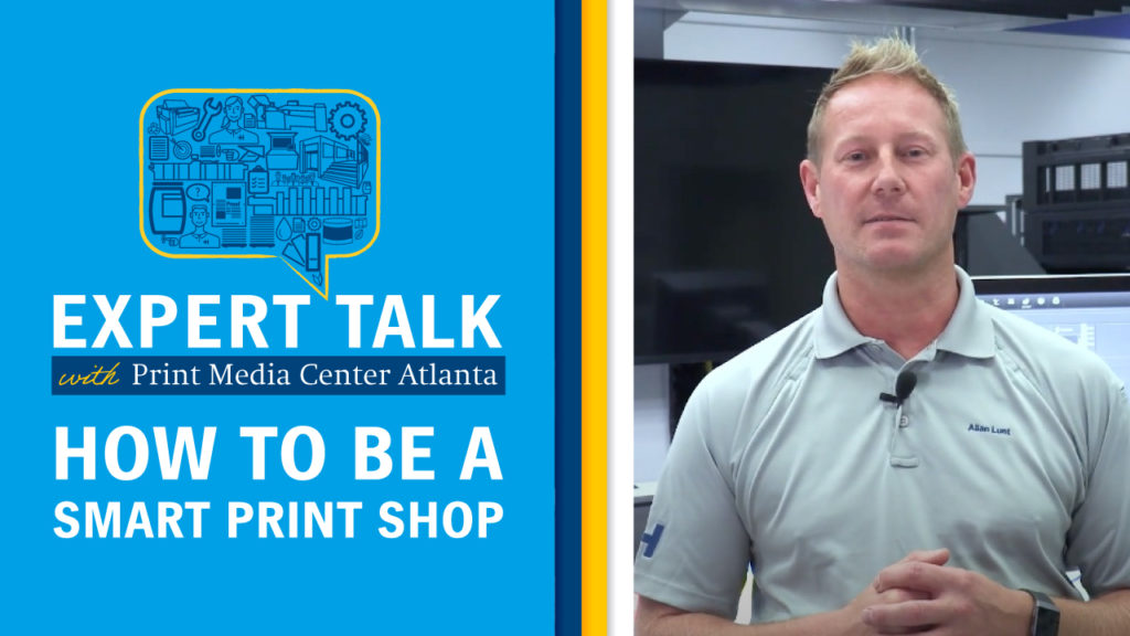 How to be a Smart Print Shop