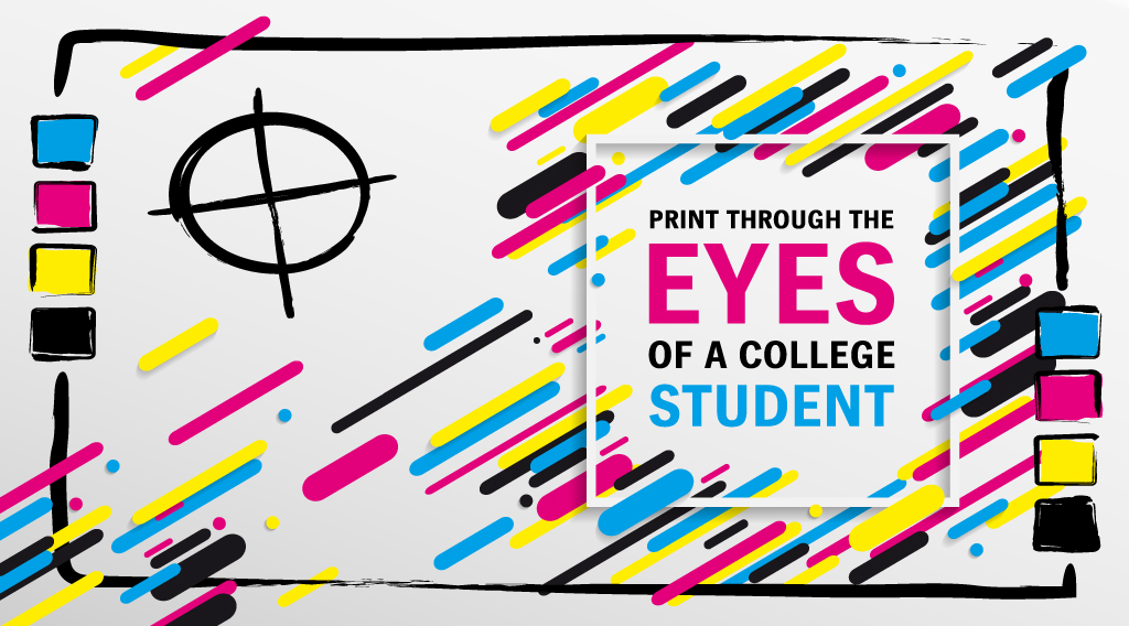 Print Through the Eyes of a College Student